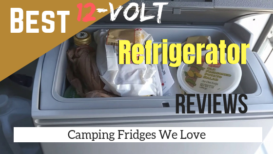 Best 12-Volt Refrigerator Reviews (2019): Camping Fridges We
