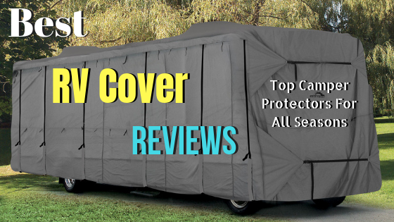 All Seasons Rv >> Best Rv Cover Reviews 2019 Top Camper Protectors For All Seasons